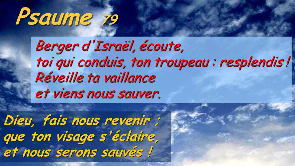 Psaume 79 Berger d Israël, écoute,