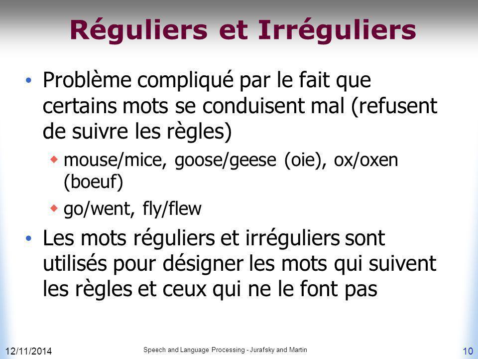 Réguliers et Irréguliers