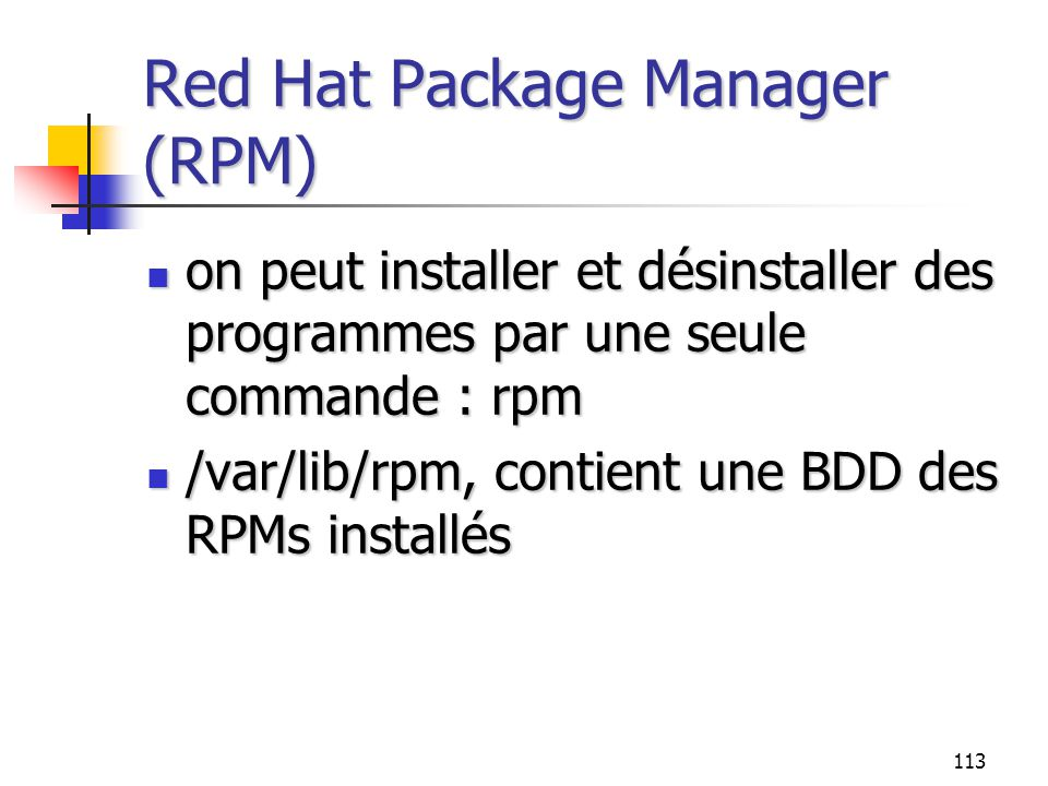 Red Hat Package Manager (RPM)