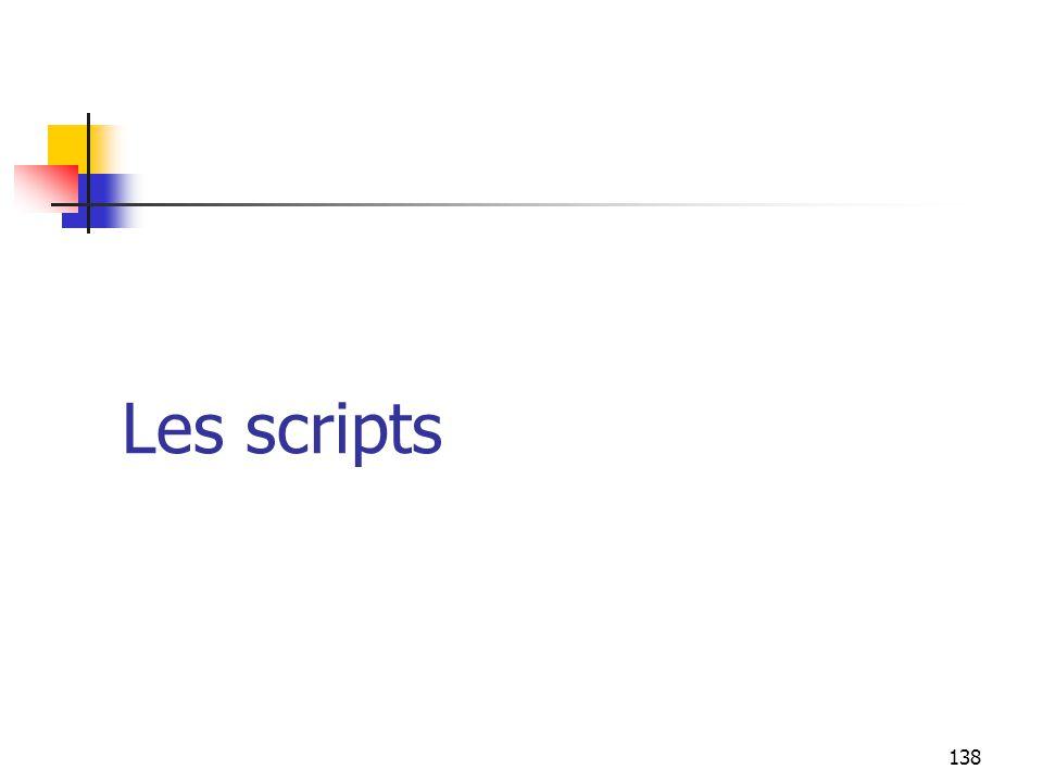 Les scripts