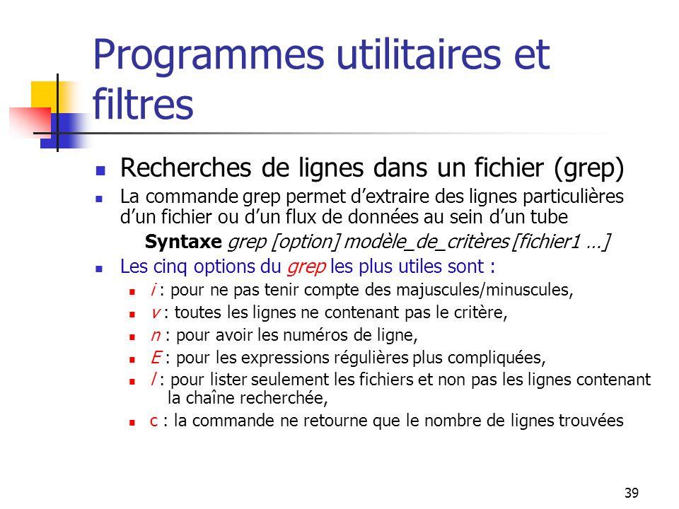 Programmes utilitaires et filtres