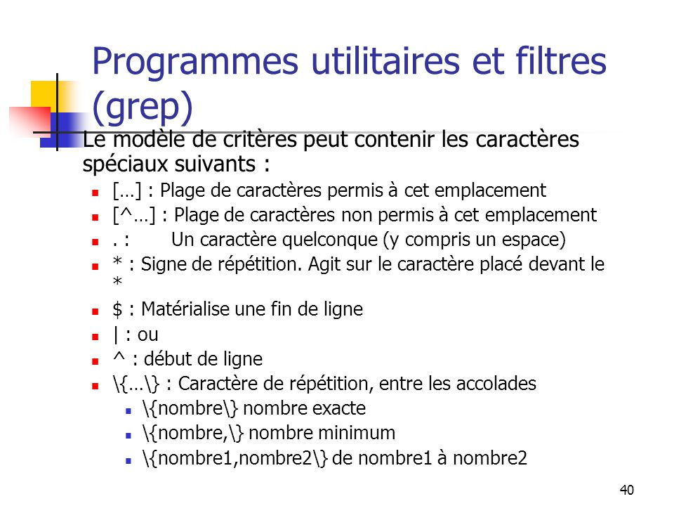 Programmes utilitaires et filtres (grep)