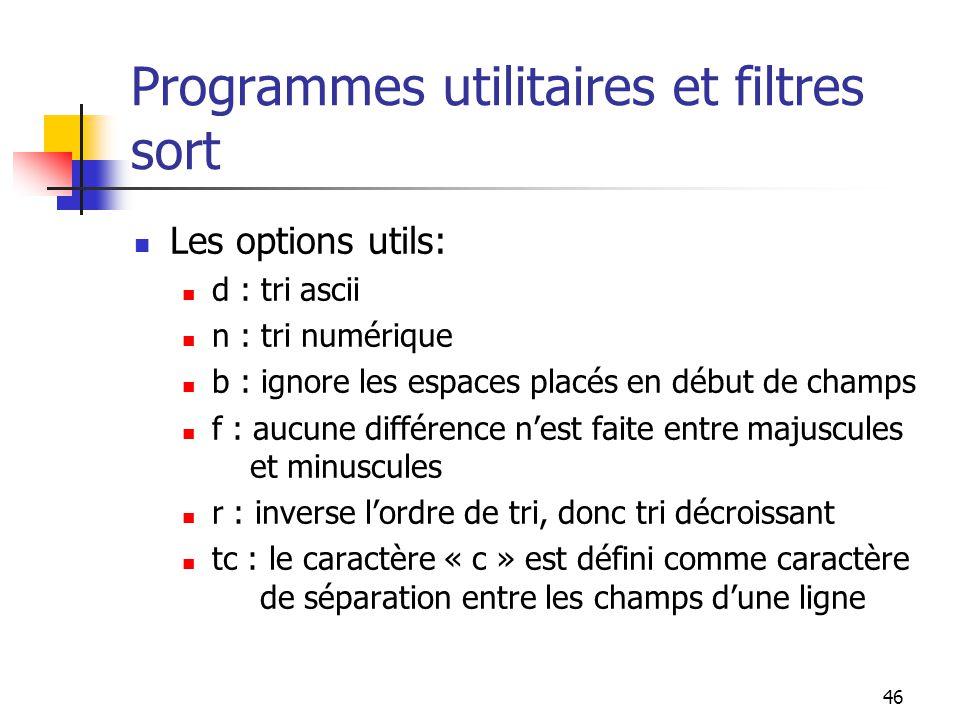 Programmes utilitaires et filtres sort