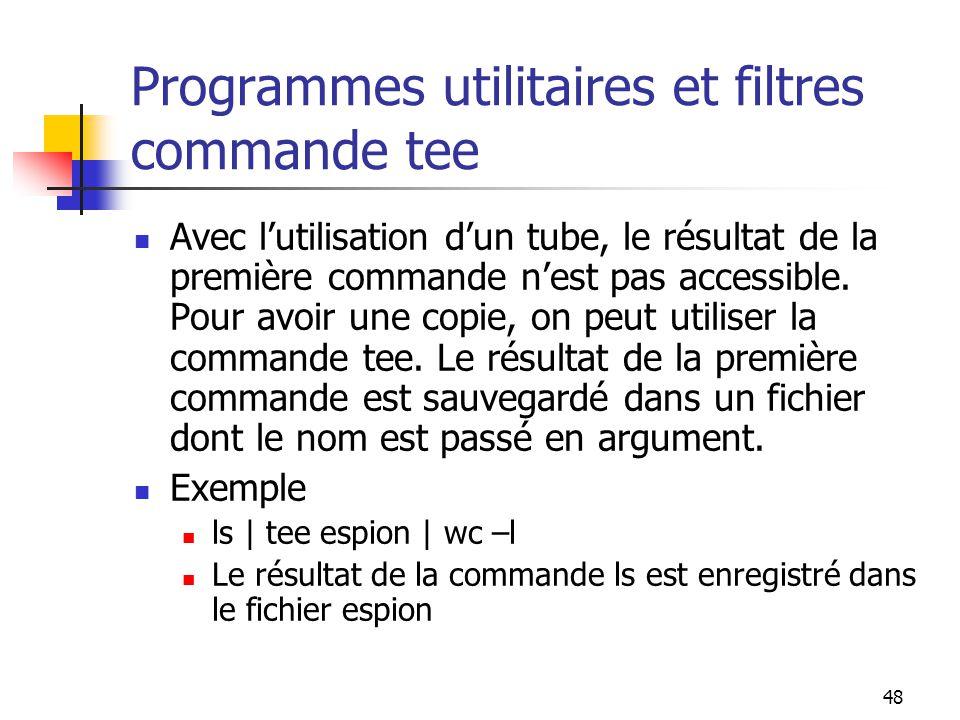 Programmes utilitaires et filtres commande tee