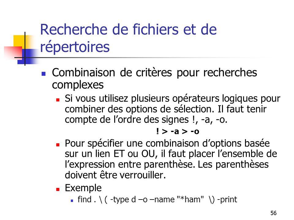 Recherche de fichiers et de répertoires