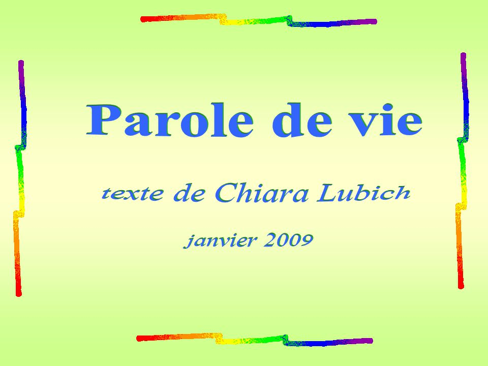 Parole de vie texte de Chiara Lubich janvier 2009