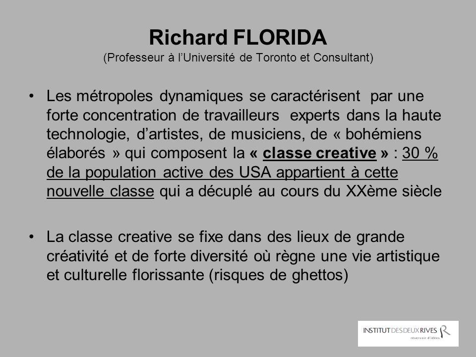 Richard FLORIDA (Professeur à l'Université de Toronto et Consultant)