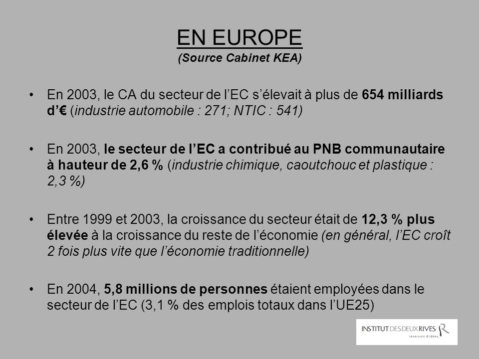 EN EUROPE (Source Cabinet KEA)