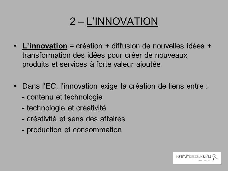 2 – L'INNOVATION