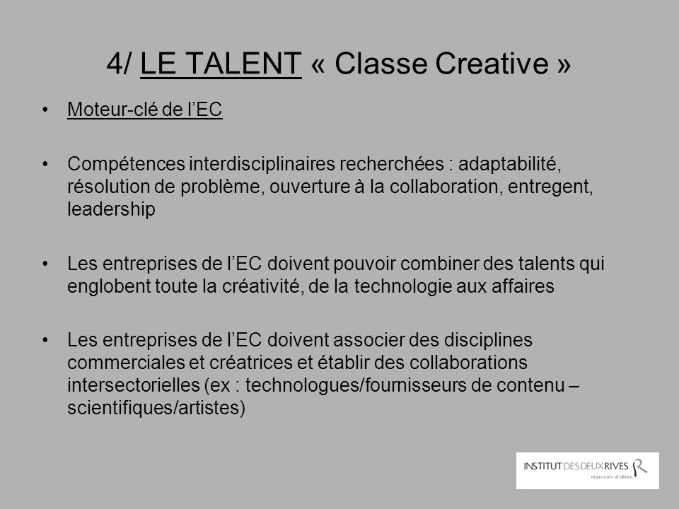 4/ LE TALENT « Classe Creative »