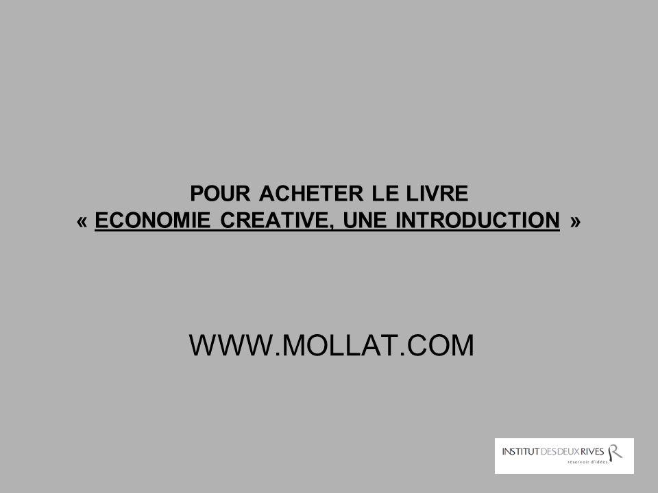 POUR ACHETER LE LIVRE « ECONOMIE CREATIVE, UNE INTRODUCTION »