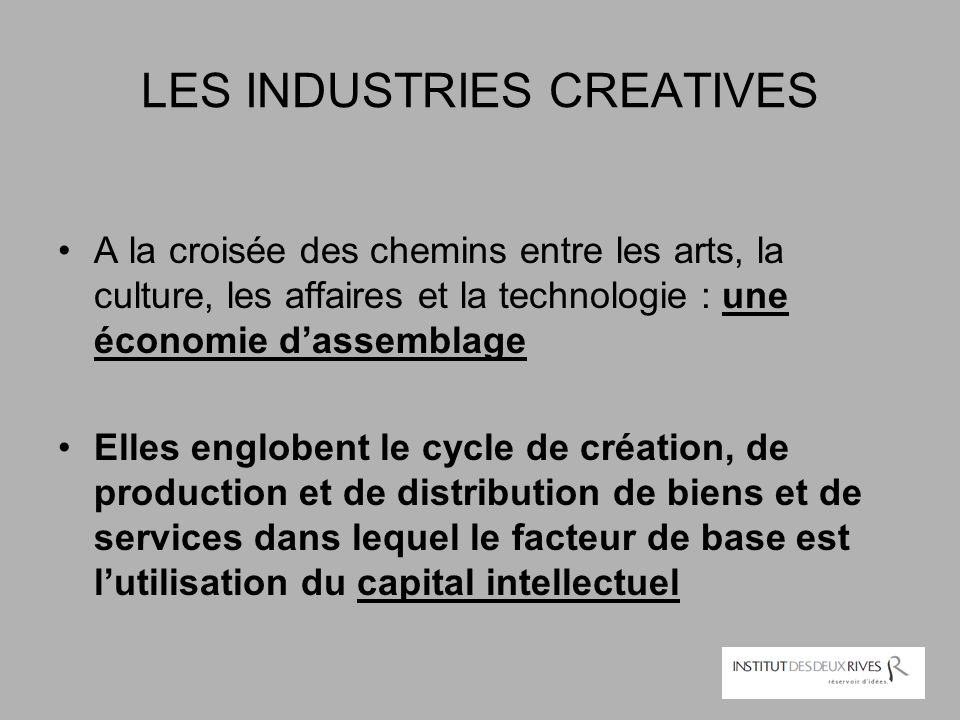 LES INDUSTRIES CREATIVES