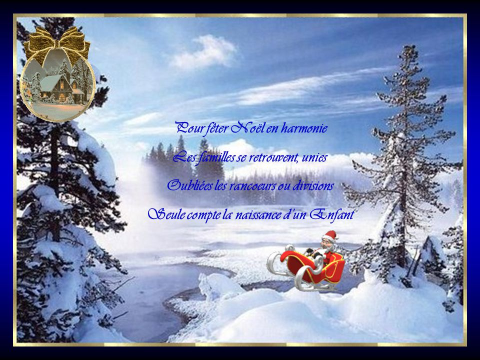 Pour fêter Noël en harmonie Les familles se retrouvent, unies