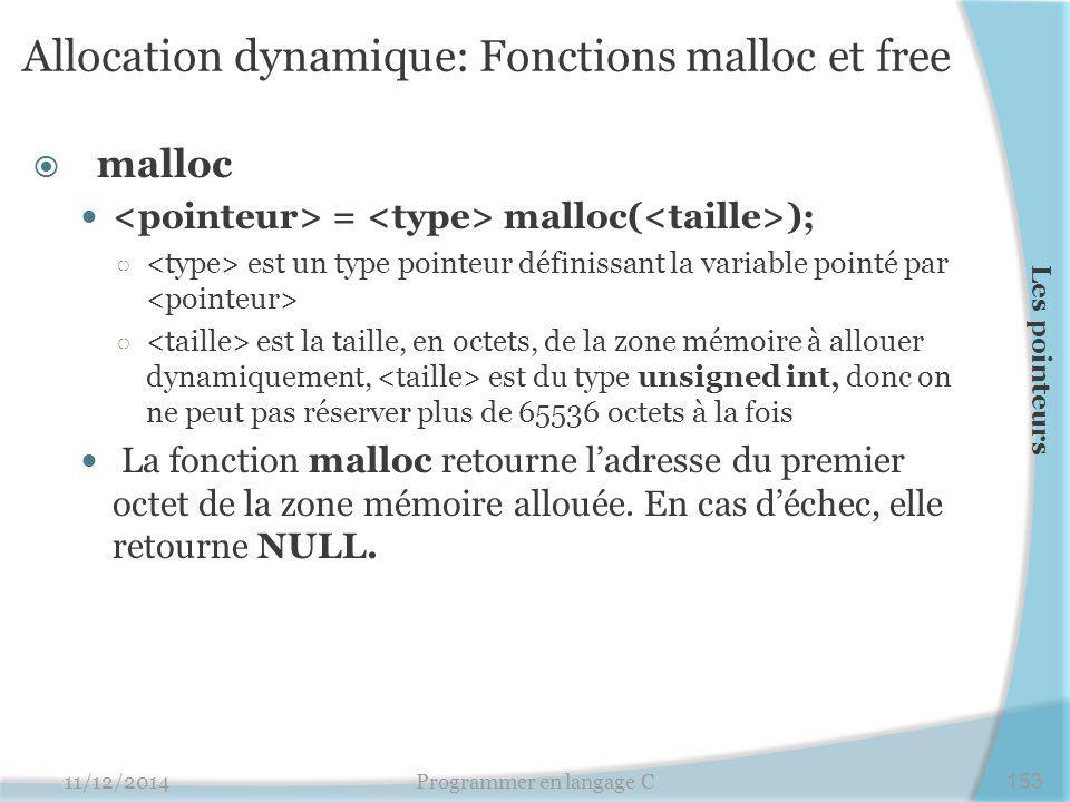 Allocation dynamique: Fonctions malloc et free