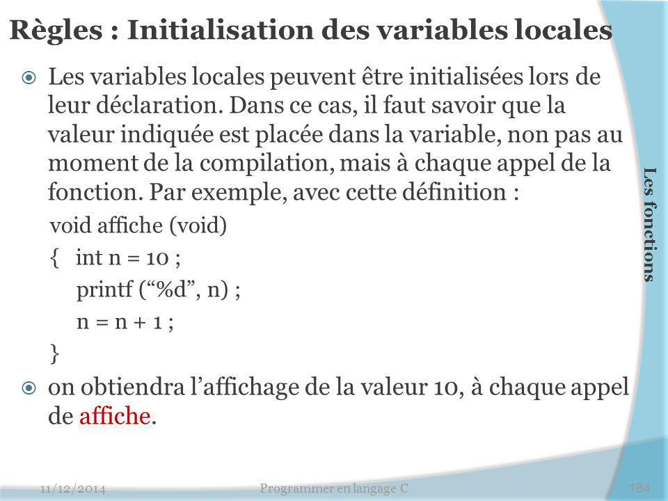 Règles : Initialisation des variables locales