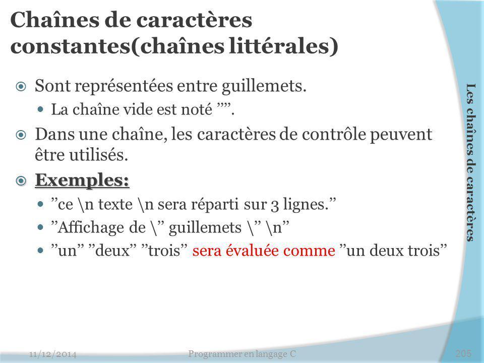 Chaînes de caractères constantes(chaînes littérales)