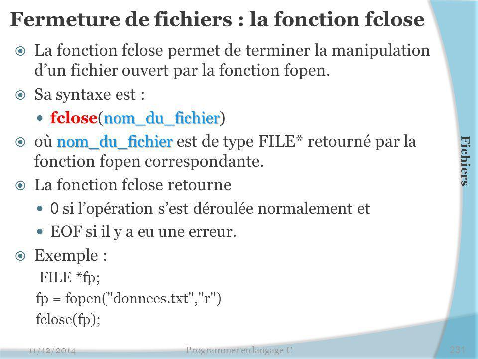 Fermeture de fichiers : la fonction fclose
