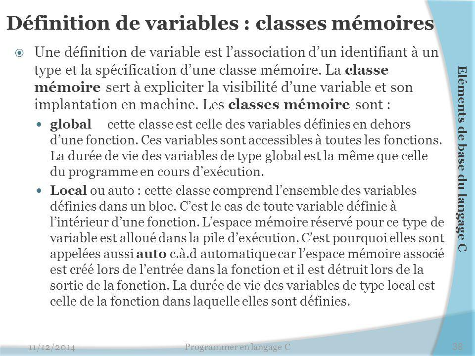 Définition de variables : classes mémoires
