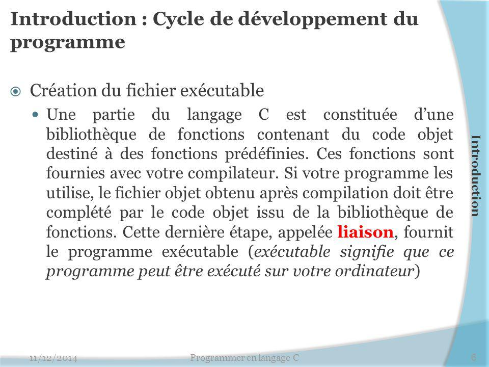 Introduction : Cycle de développement du programme