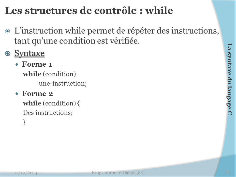 Les structures de contrôle : while