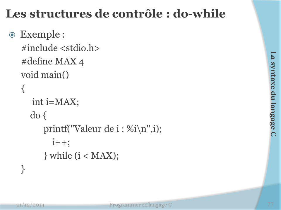 Les structures de contrôle : do-while