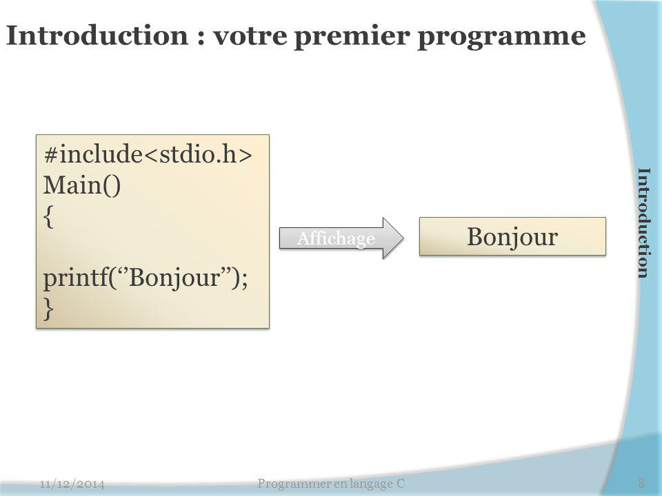 Introduction : votre premier programme