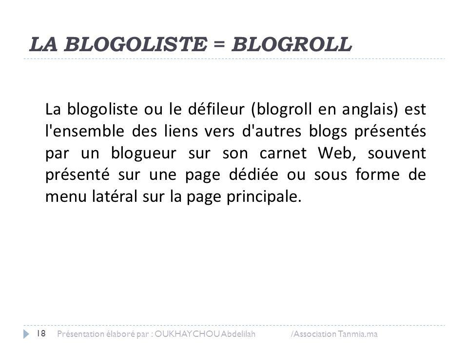 LA BLOGOLISTE = BLOGROLL