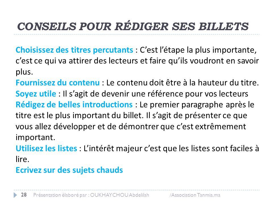 CONSEILS POUR RÉDIGER SES BILLETS