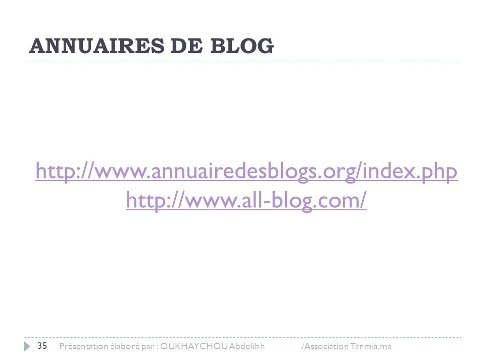 http://www.annuairedesblogs.org/index.php http://www.all-blog.com/