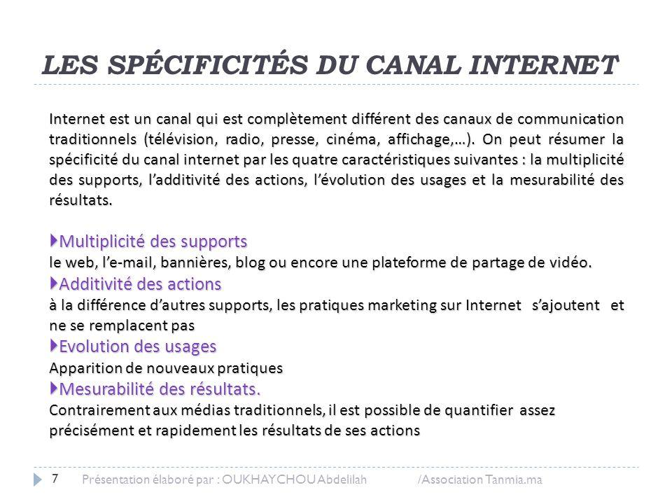 LES SPÉCIFICITÉS DU CANAL INTERNET