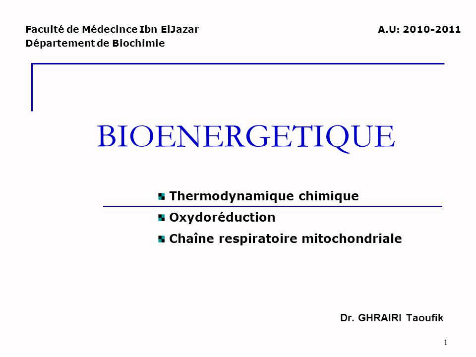 BIOENERGETIQUE Thermodynamique chimique Oxydoréduction