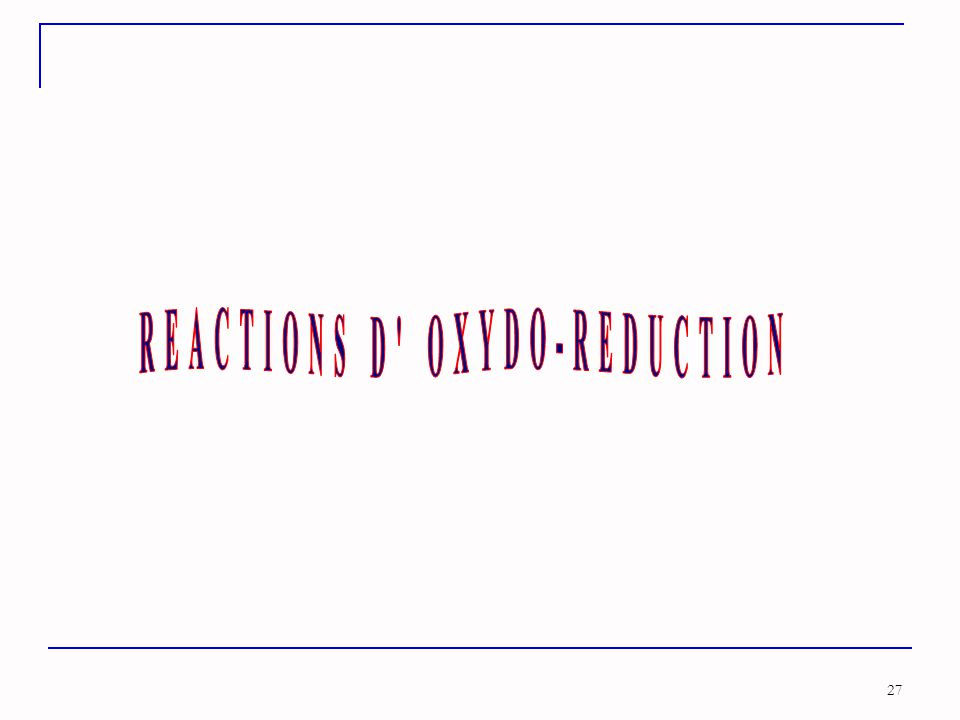 REACTIONS D OXYDO-REDUCTION
