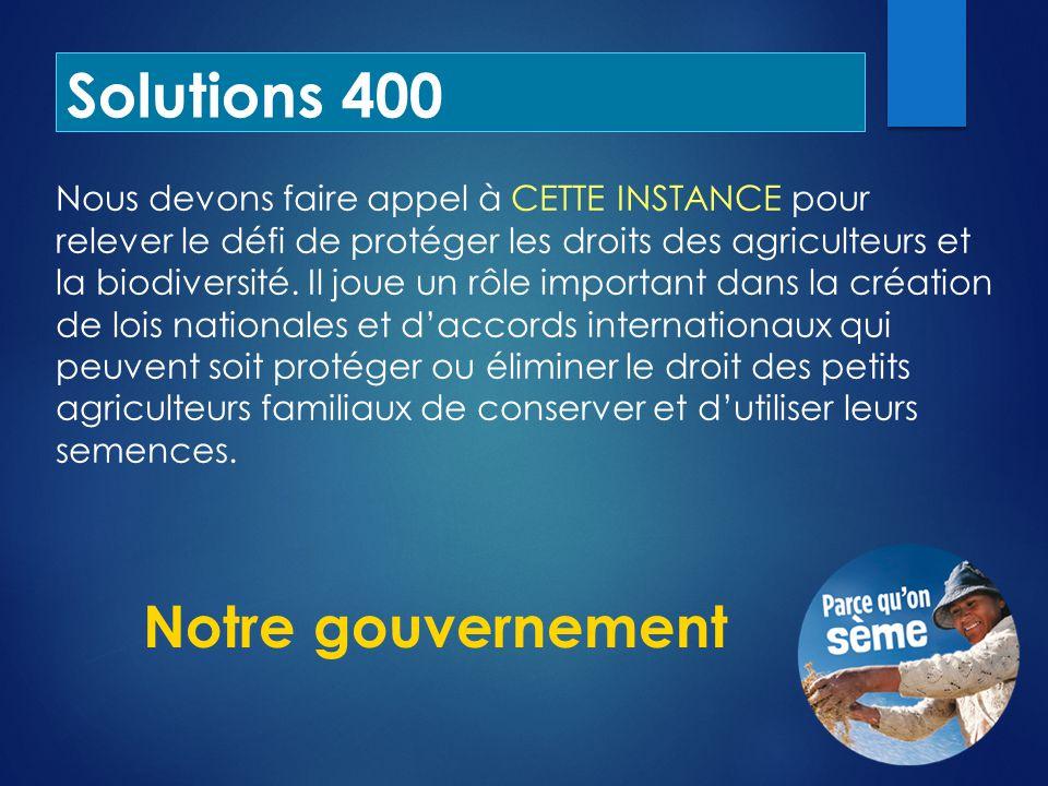 Solutions 400 Notre gouvernement