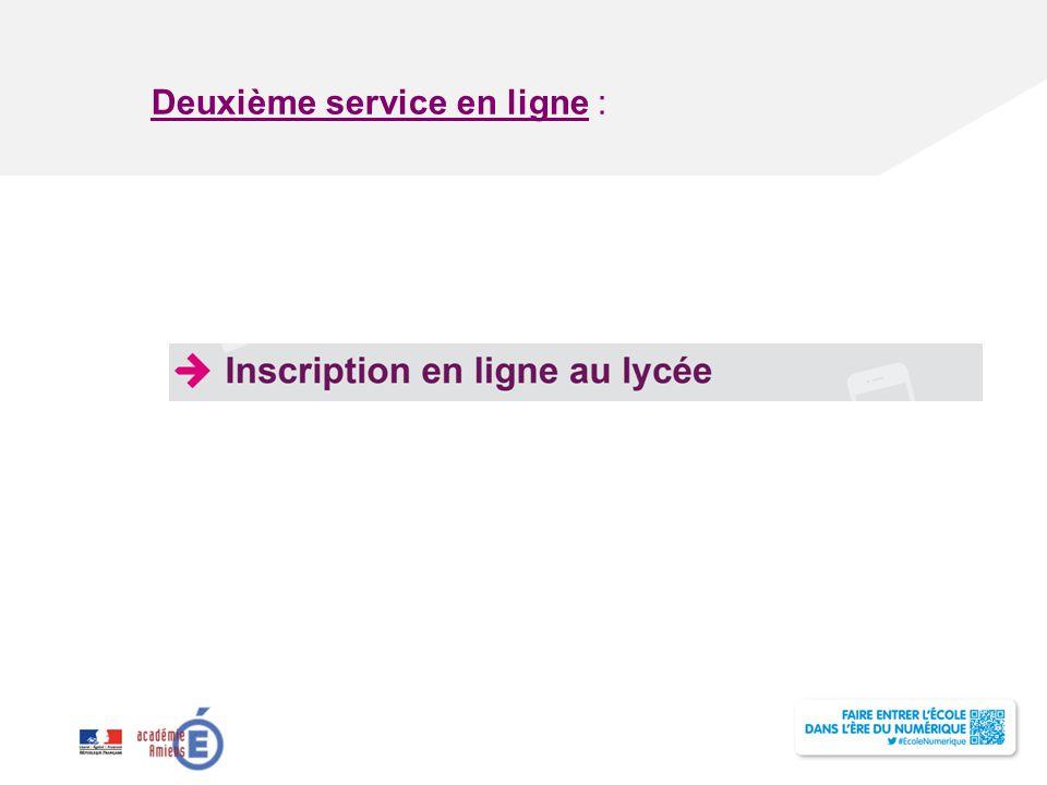 Deuxième service en ligne :