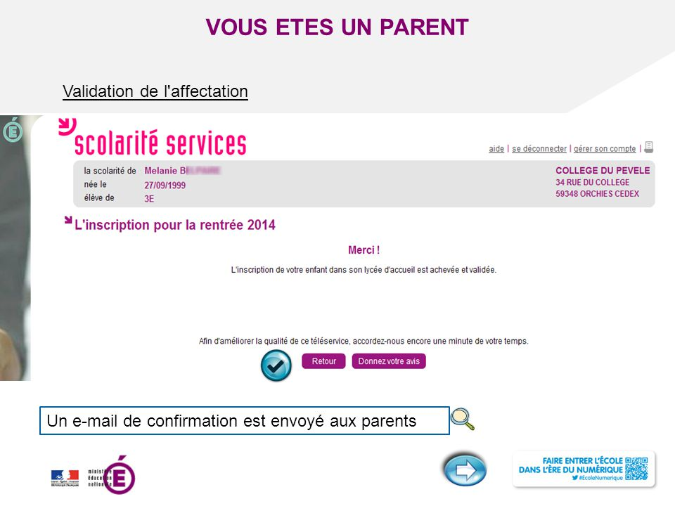 VOUS ETES UN PARENT Validation de l affectation