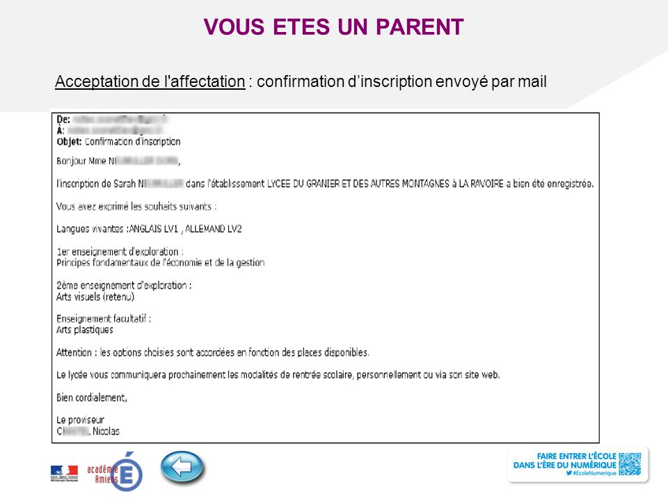 VOUS ETES UN PARENT Acceptation de l affectation : confirmation d'inscription envoyé par mail