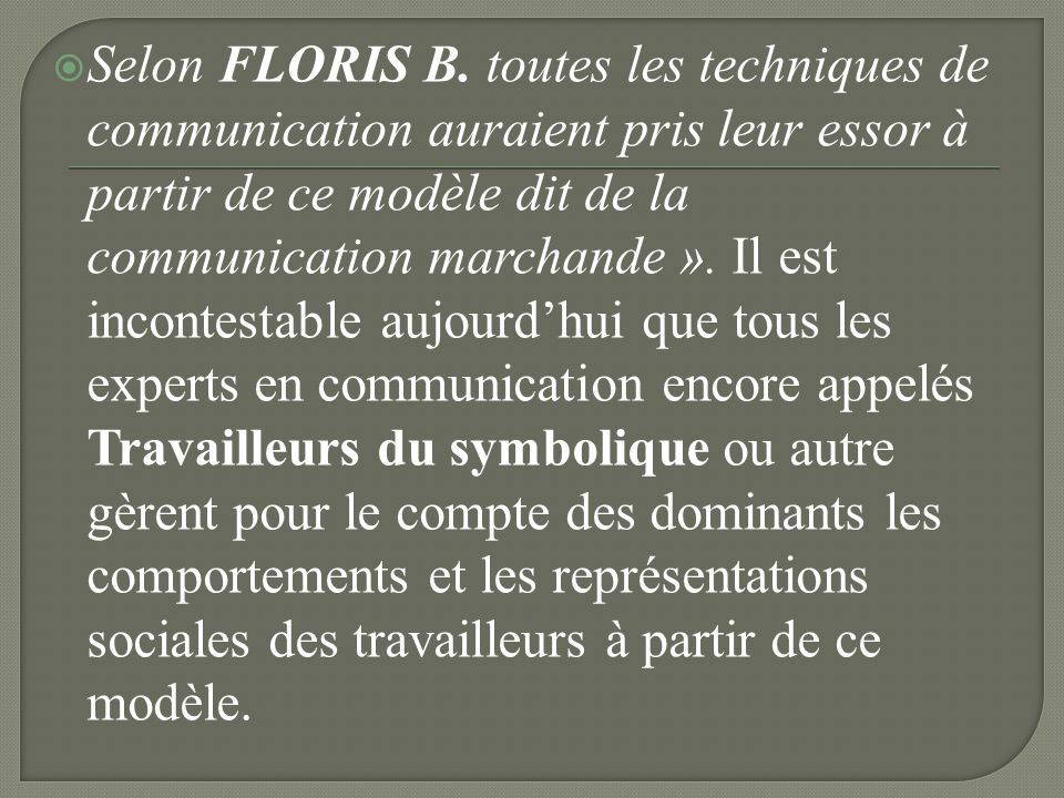 Selon FLORIS B.