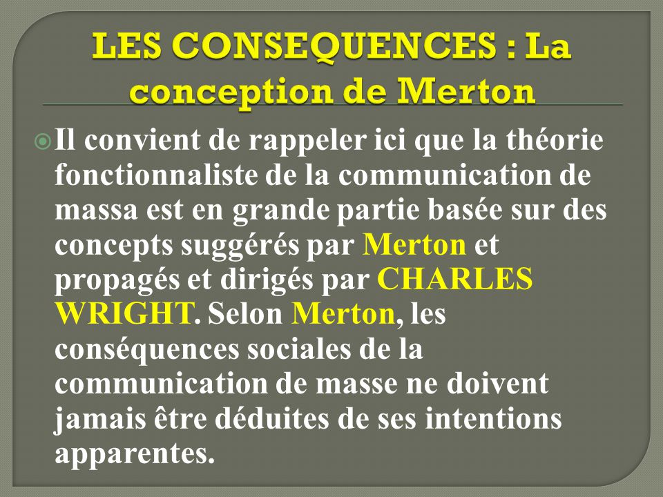 LES CONSEQUENCES : La conception de Merton
