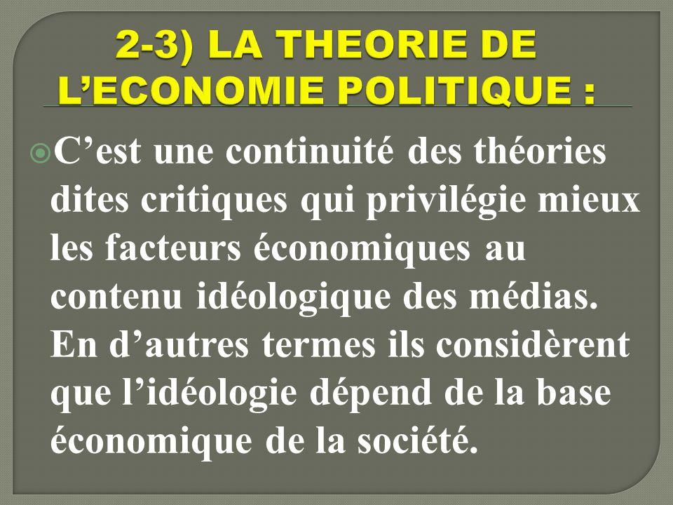 2-3) LA THEORIE DE L'ECONOMIE POLITIQUE :