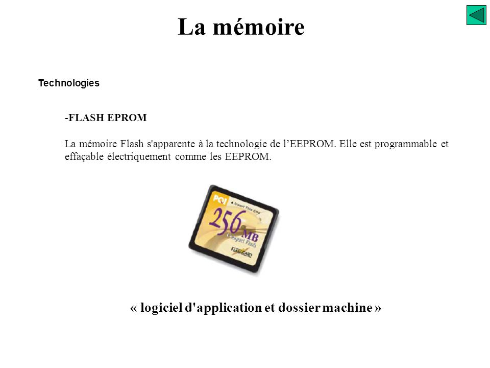 La mémoire « logiciel d application et dossier machine » FLASH EPROM