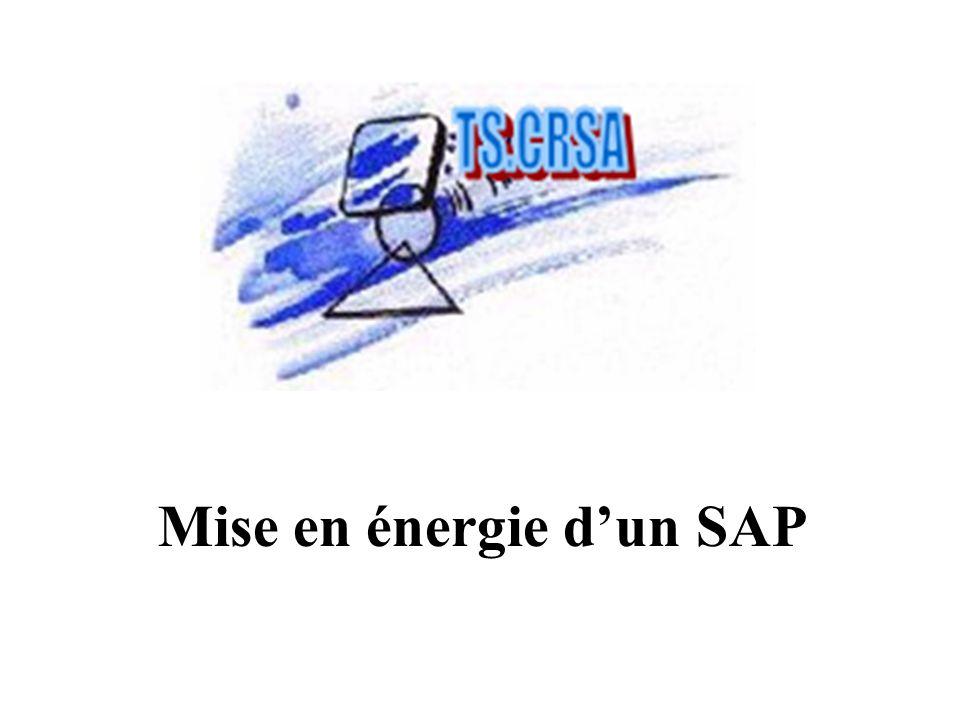 Mise en énergie d'un SAP