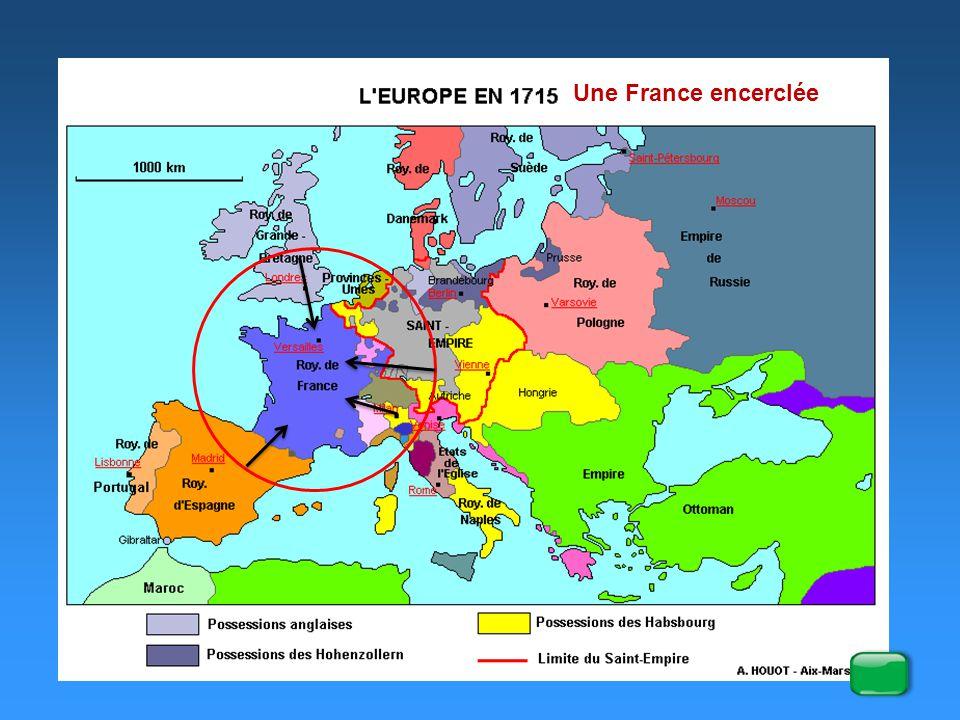 Une France encerclée