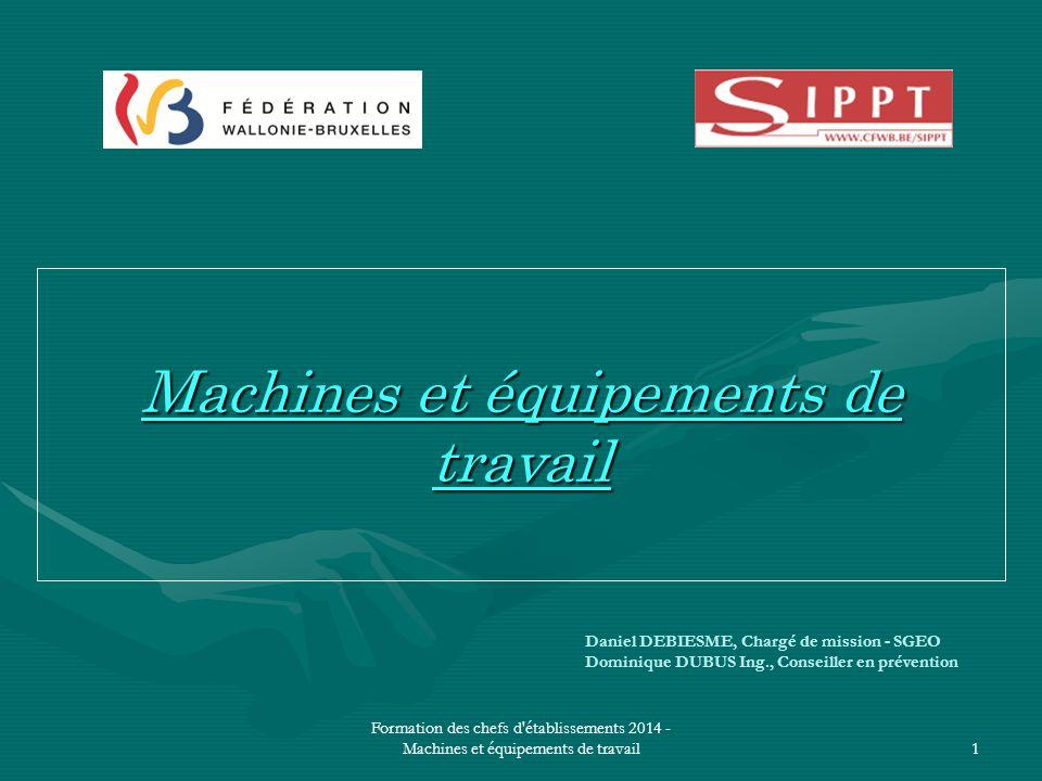Machines et équipements de travail