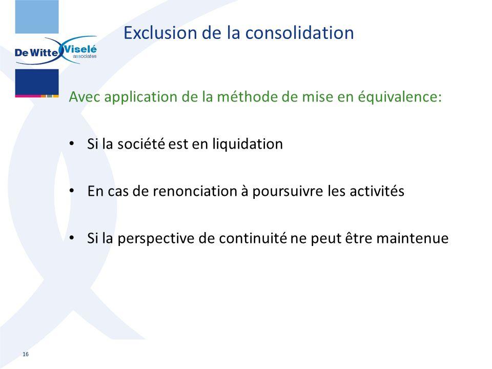 Exclusion de la consolidation