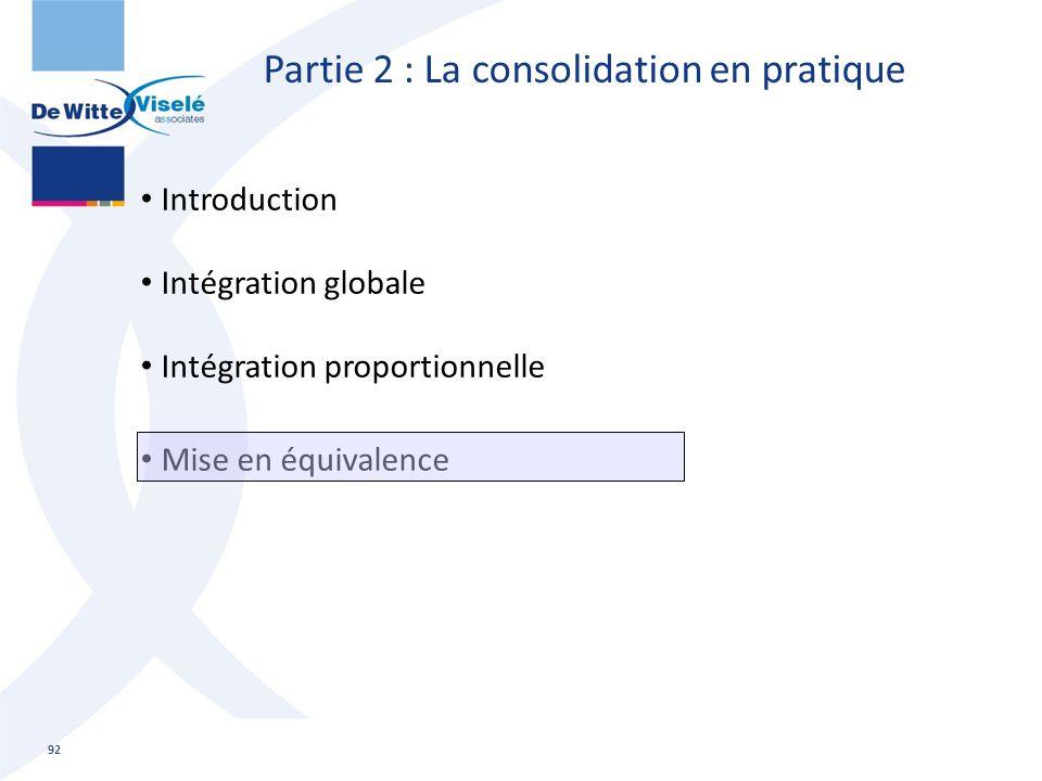 Partie 2 : La consolidation en pratique