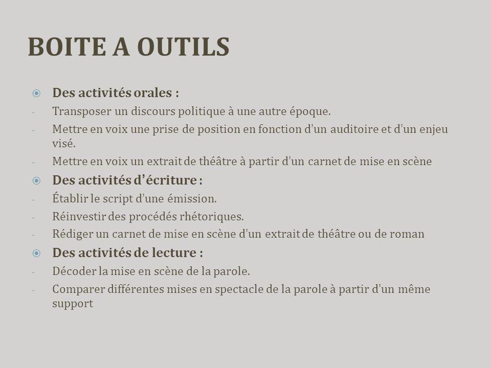 BOITE A OUTILS Des activités orales : Des activités d'écriture :