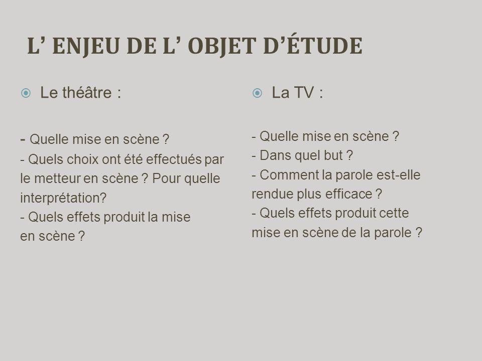 L' ENJEU DE L' OBJET D'ÉTUDE