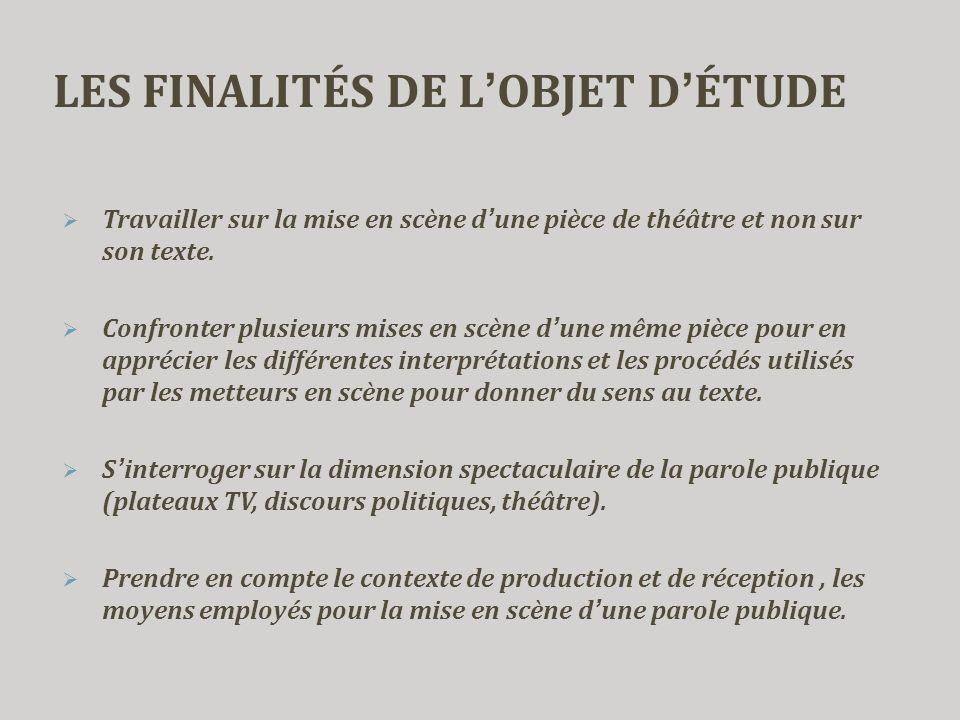 LES FINALITÉS DE L'OBJET D'ÉTUDE