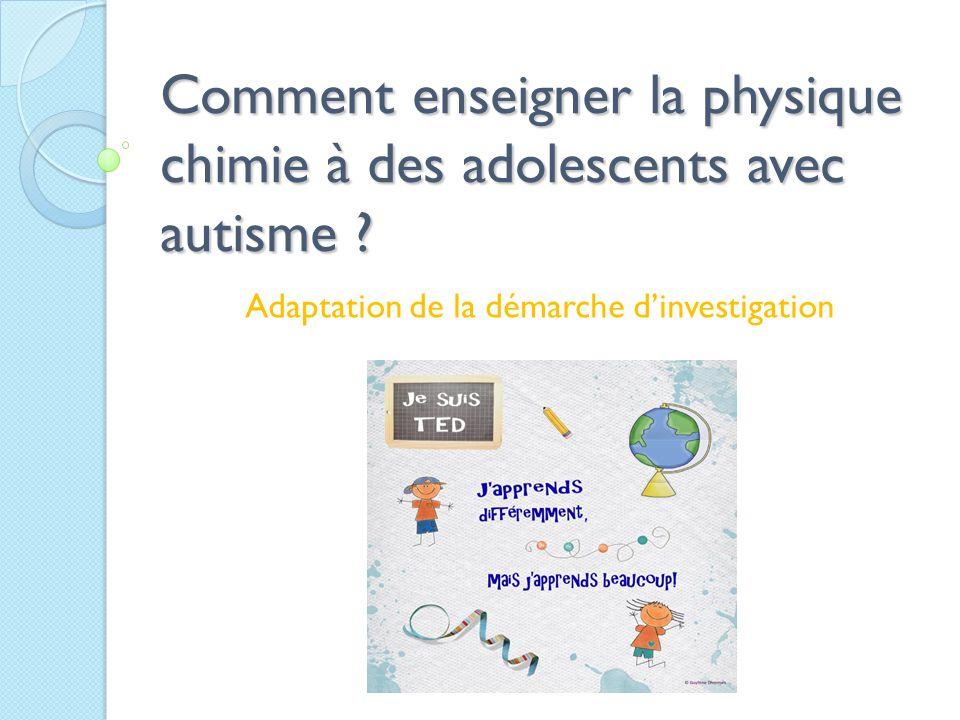 Comment enseigner la physique chimie à des adolescents avec autisme