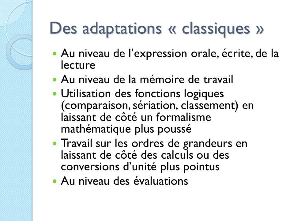 Des adaptations « classiques »
